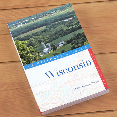 """An Explorer's Guide: Wisconsin"" by Mollie Boutell-Butler"