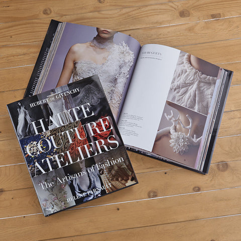 """Haute Couture Ateliers: The Artisans of Fashion"" by Hélène Farnault"