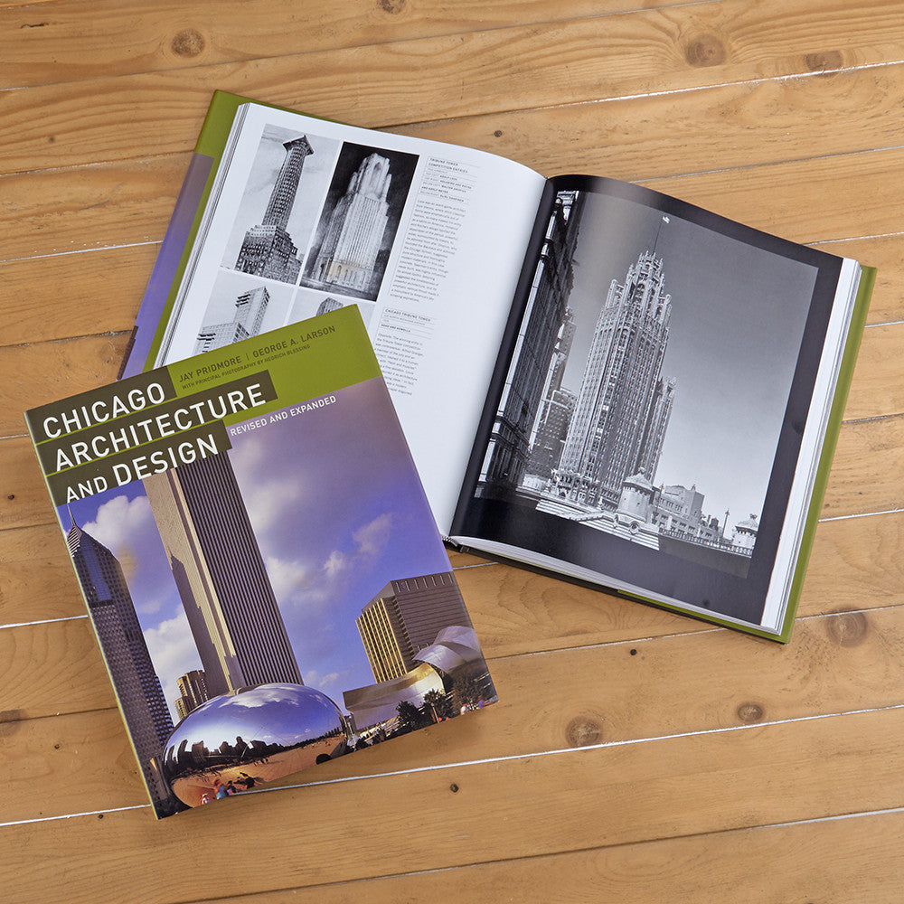 """Chicago Architecture and Design"" by Jay Pridmore and George A. Larson"