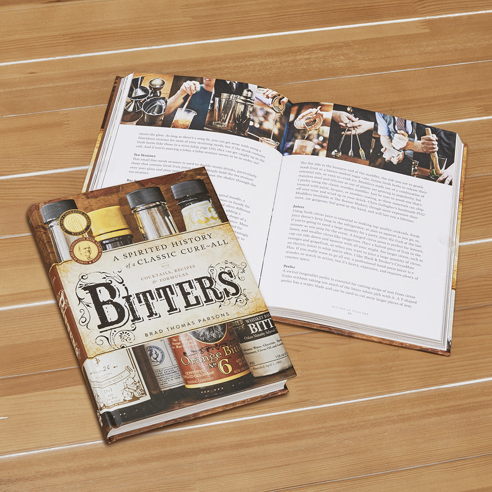 """Bitters: A Spirited History of a Classic Cure-All"" by Brad Thomas Parsons"