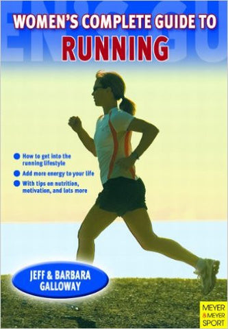 Women's Complete Guide to Running - Jeff Galloway's Phidippides E-Shop