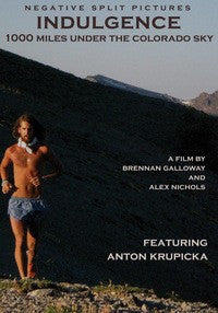 Indulgence - 1000 Miles Under the Colorado Sky DVD - Jeff Galloway's Phidippides E-Shop