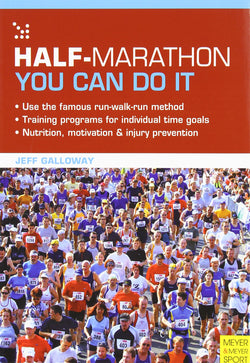 Half-Marathon, You Can Do It - Jeff Galloway's Phidippides E-Shop