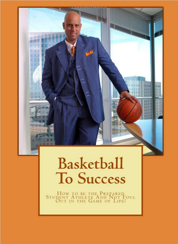 Instant Download...E-Book: How to Be the Prepared Student Athlete and Not Foul Out in the Game of Life!