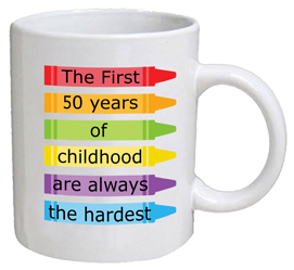 COFFEE MUG - childhood - 50