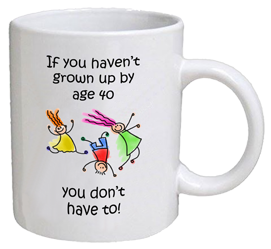 COFFEE MUG - grown up - 40