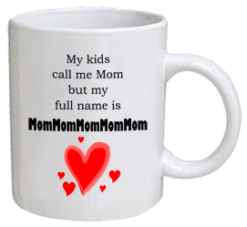 COFFEE MUG - mom mom mom