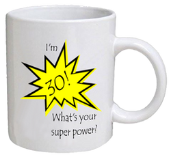 COFFEE MUG - super power - 30