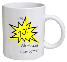 COFFEE MUG - super power - 70