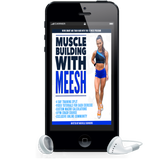 MUSCLE BUILDING WITH MEESH