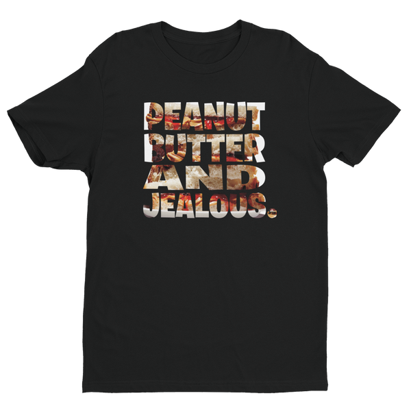 Peanut Butter and Jealous Tee