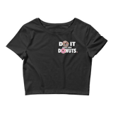 DO IT FOR THE DONUTS V3 Back Crop Tee
