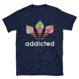 ADDICTED Ice Cream V1 Tee