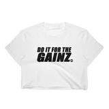 DO IT FOR THE GAINZ Crop Tee