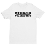 MODERATION/DEPRIVATION Tee