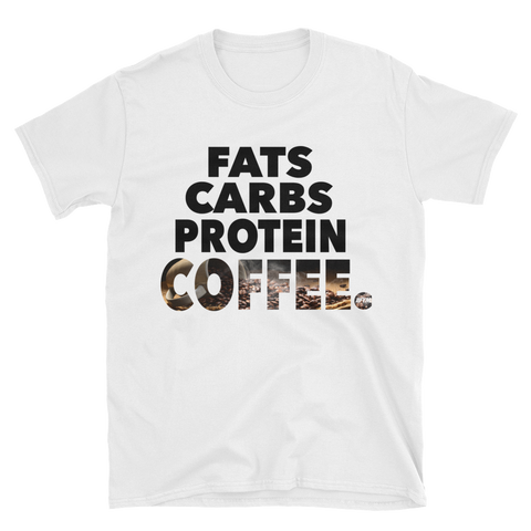 Fats Carbs Protein Coffee Gildan Softstyle Unisex Tee