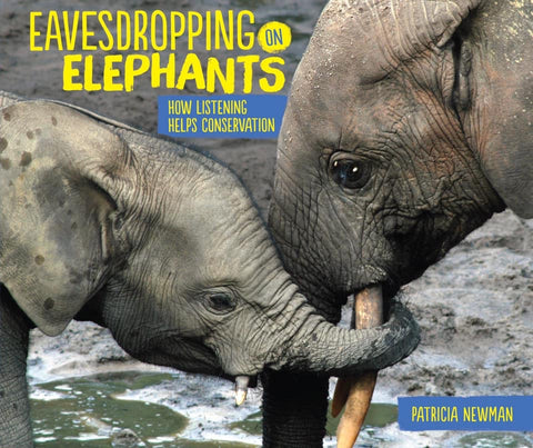 Eavesdropping on Elephants - Book
