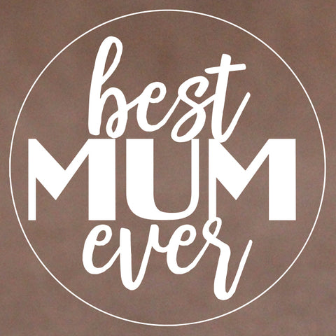 Mother's Day Cookie Stamp - Best Mum Ever (New) (Generic)
