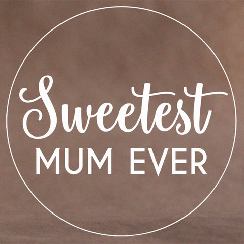 Sweetest Mum Ever Cookie Stamp (Generic)