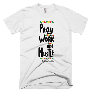 Pray Work & Hustle ( 4 colors available )
