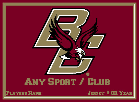Boston College  Any Sport/Club  Burgundy Base Customized with your Sport, Name, # OR Year  60 x 50