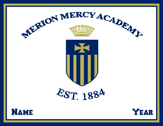 Custom Merion Mercy Shield with your Name & Year 60 x 50