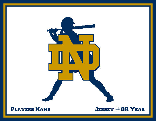 Custom Notre Dame Softball Silhouette with Name and # OR Year 60 x 50