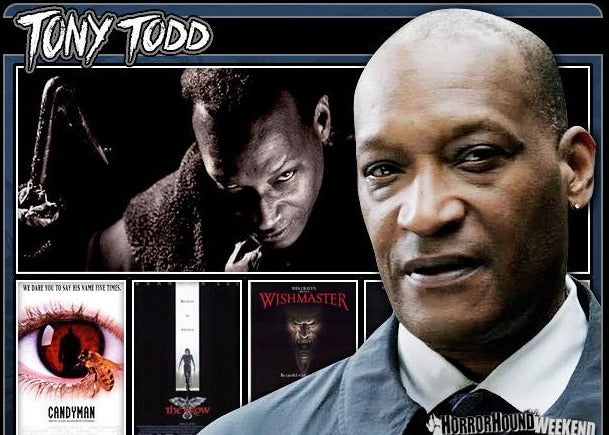 Tony Todd Official HorrorHound Comic Con Signing Autograph Pre-Order