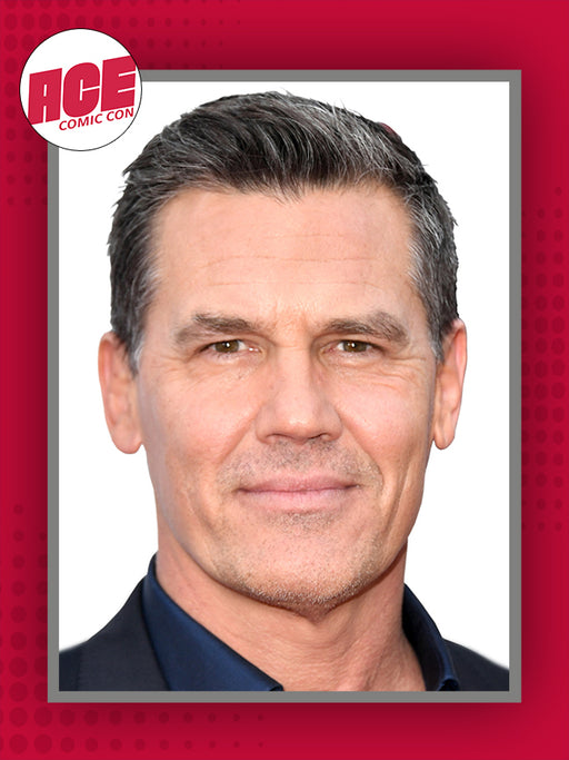 Josh Brolin Official ACE Comic Con Signing Autograph Pre-Order