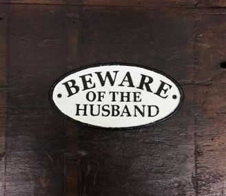 Beware of the Husband