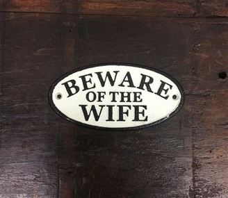 Beware of the Wife