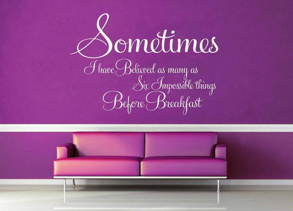 Sometimes - Alice in Wonderland Quote - Wall Decal - geekerymade