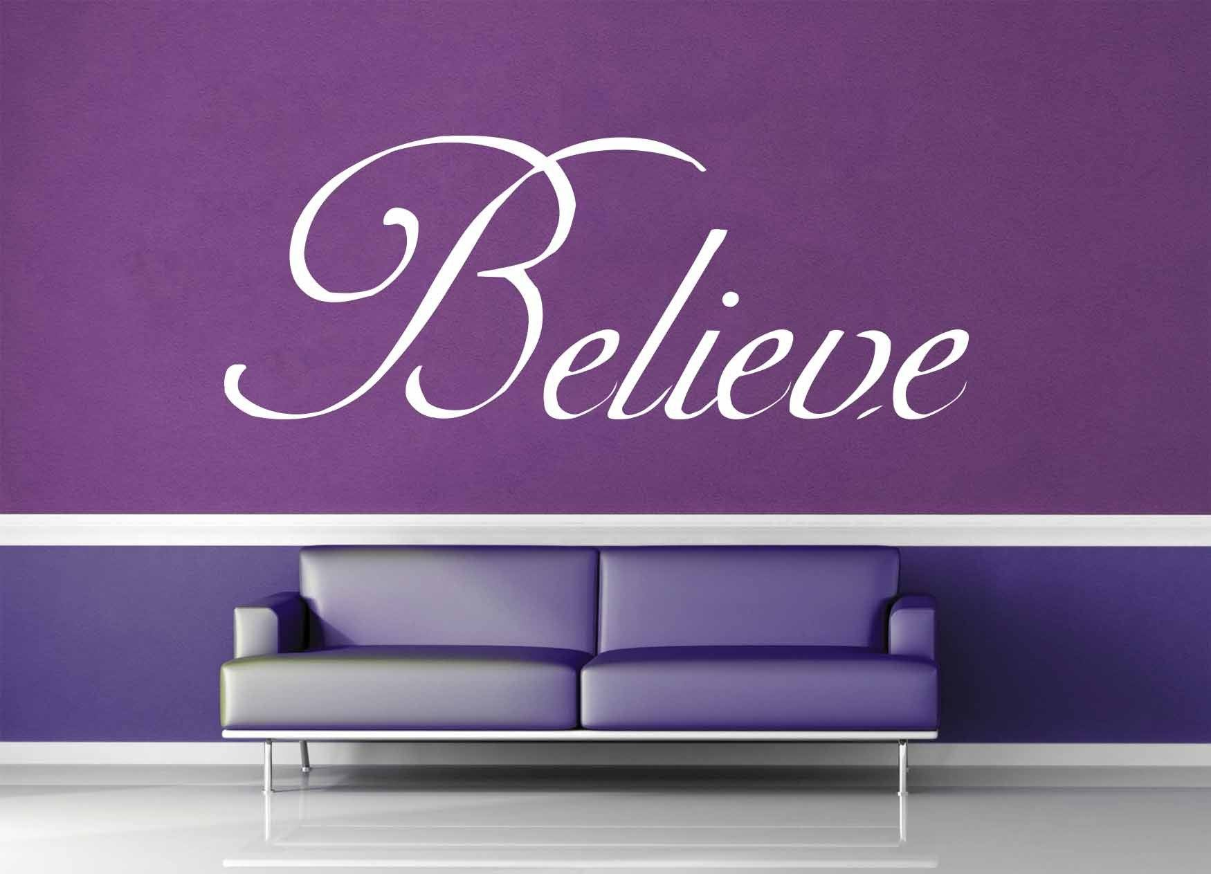 Believe - Quote - Wall Decal - No 1