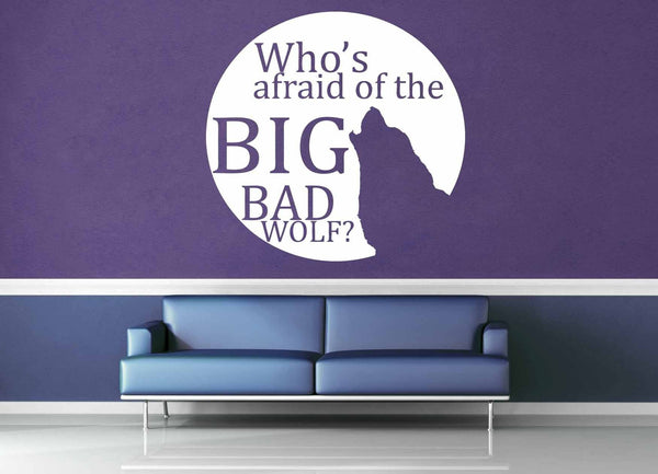 Big Bad Wolf - Quote - Wall Decal - geekerymade