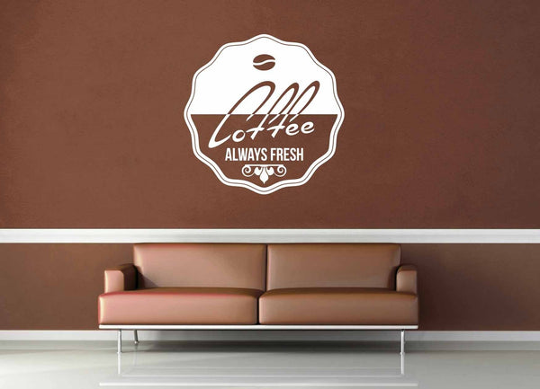 Always Fresh - Vintage Cafe Sign - Wall Decal - No 2 - geekerymade