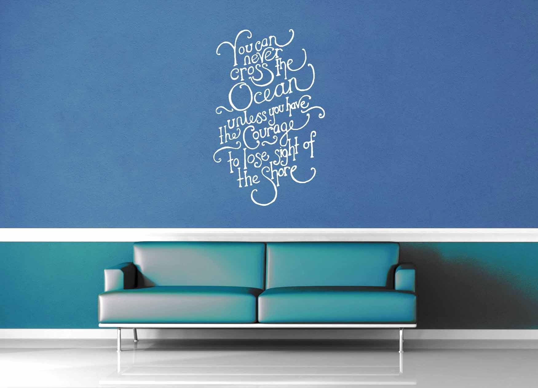 Cross the Ocean - Inspirational Quote - Wall Decal