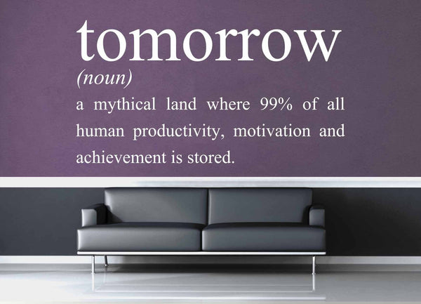 Definition of Tomorrow - Wall Decal - geekerymade