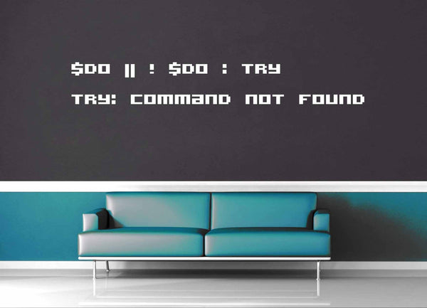 Do or Do Not - Star Wars Quote - Wall Decal - geekerymade