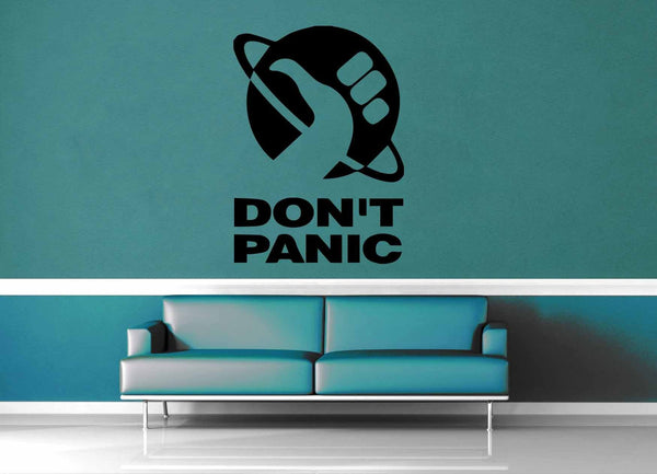 Don't Panic - Hitch Hikers Guide to the Galaxy Quote - Wall Decal - geekerymade