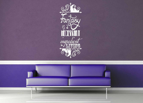 Fantasy Ingredient - Dr Suess Quote - Wall Decal