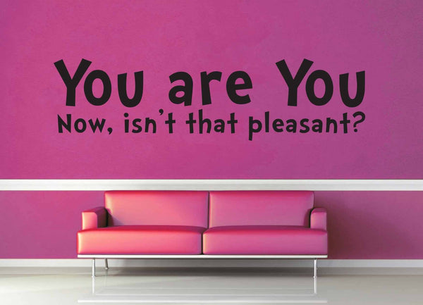 You are You - Dr Suess Quote - Wall Decal