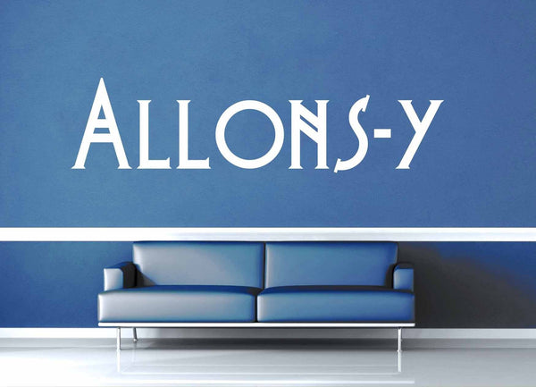 Allons-y - Doctor Who Quote - Wall Decal - geekerymade
