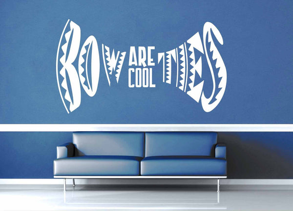 Bow Ties Are Cool - Doctor Who Quote - Wall Decal