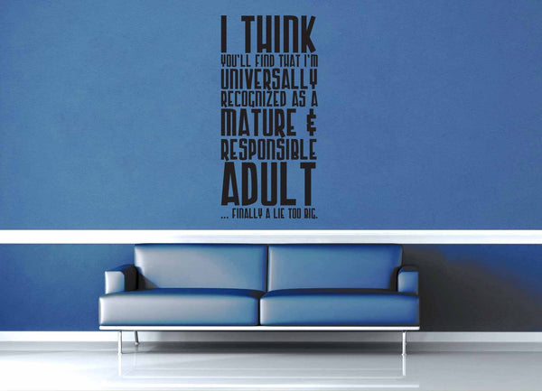 Finally a Lie Too Big - Doctor Who Quote - Wall Decal - geekerymade