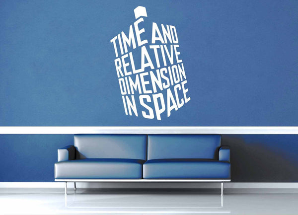 Time and Relative Dimension in Space - Doctor Who Wall Decal - Wall Decal - geekerymade