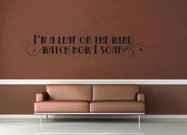 I'm a Leaf on the Wind - Firefly Quote - Wall Decal - No 1 - geekerymade