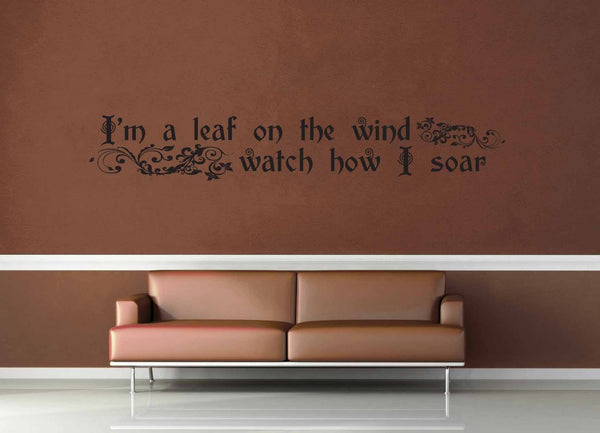 I'm a Leaf on the Wind - Firefly Quote - Wall Decal - No 2