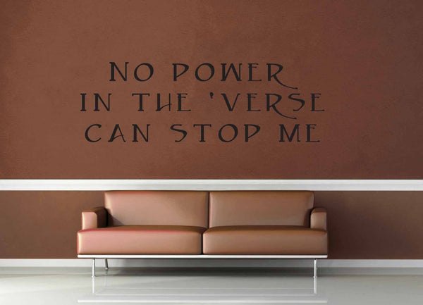 No Power in the Verse - Firefly Quote - Wall Decal - No 1 - geekerymade