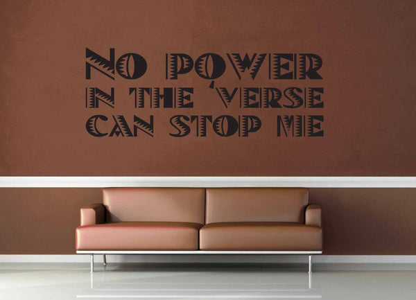 No Power in the Verse - Firefly Quote - Wall Decal - No 2 - geekerymade