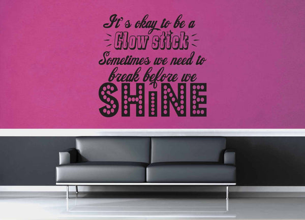 Glowstick - Quote - Wall Decal - geekerymade